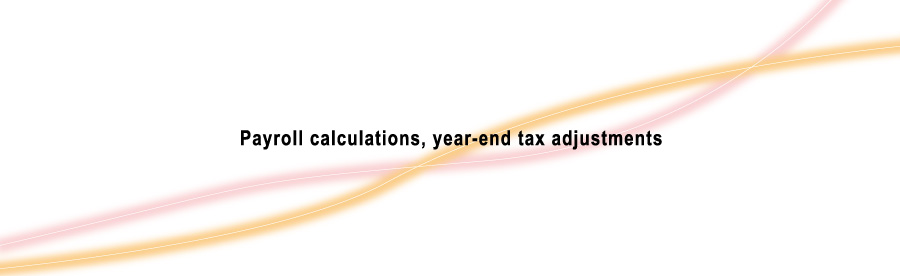 Payroll calculations Year-end tax adjustments